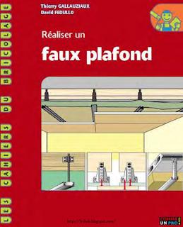 Réaliser;un,faux,plafond,en,plaques,de,plâtre,pdf