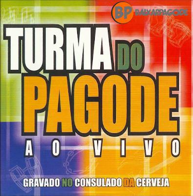 Turma Do Pagode Ao Vivo Vol.1 (2001) Download