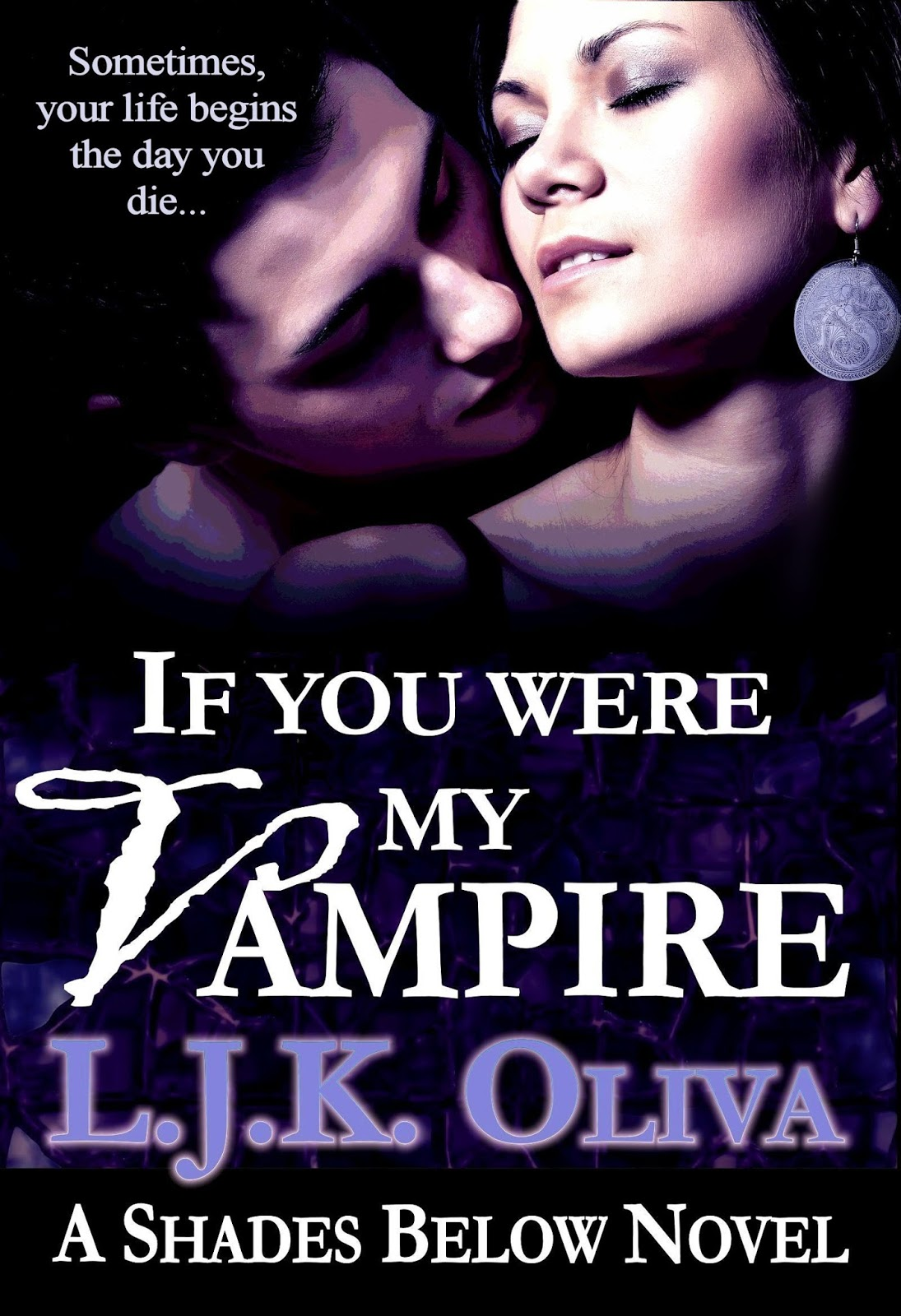 Apr 3rd Ljk Oliva Author Of If You Were My Vampire!