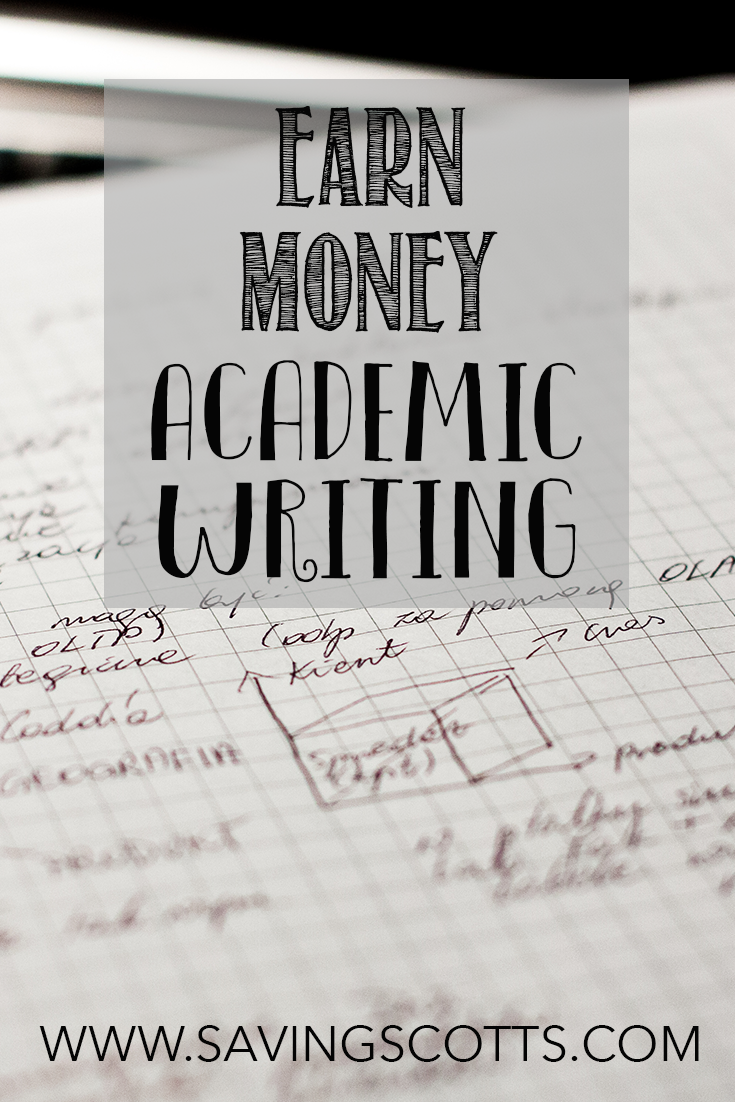 earn money academic writing saving scotts how does academic writing work i am a lance writer academic knowledge for their law students department there is a mixture of different writing