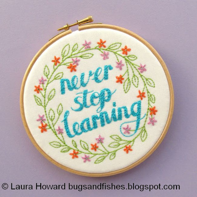 Never Stop Learning embroidery hoop art