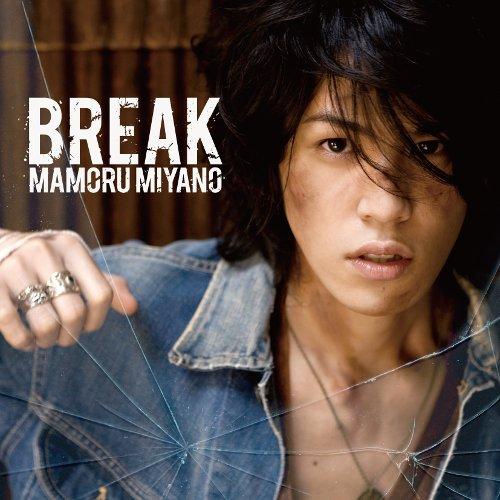 Mamoru Miyano - BREAK [FLAC   MP3 320 / CD]