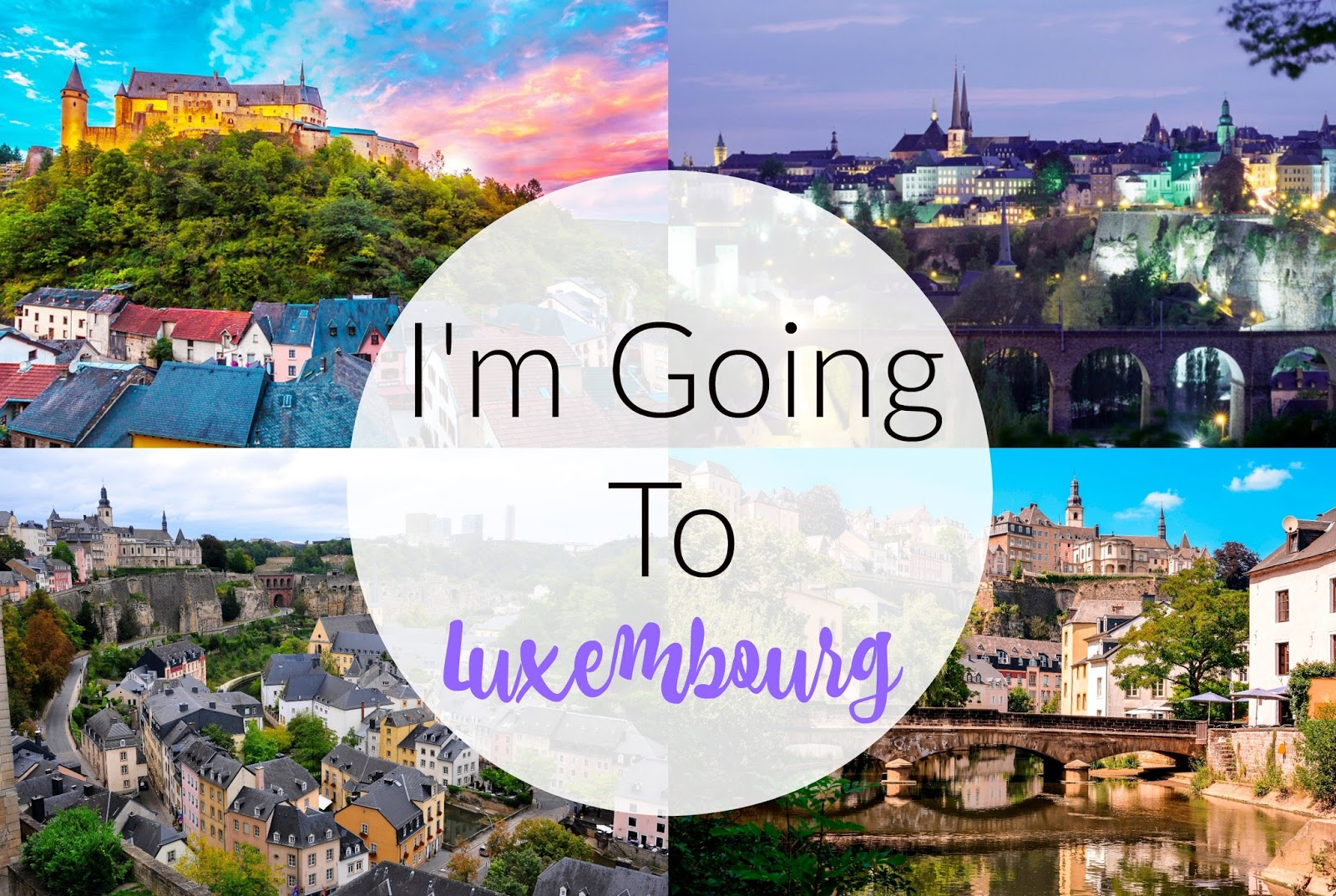 #Blogtober I'm Going To Luxembourg