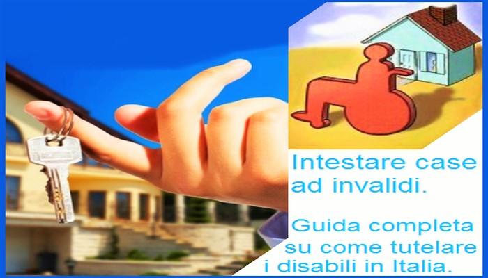 Intestare Case Ad Invalidi