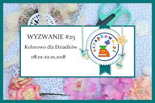 https://infoscrapkowo.blogspot.com/2018/01/wyzwanie-25-kolorowo-dla-dziadkow.html