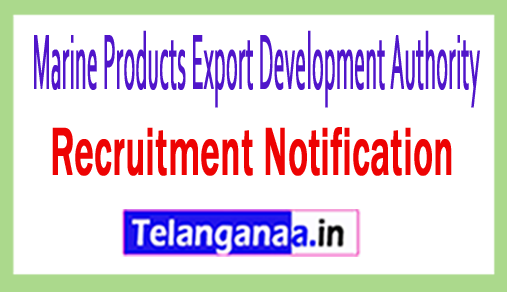 Marine Products Export Development Authority MPEDA Recruitment Notification