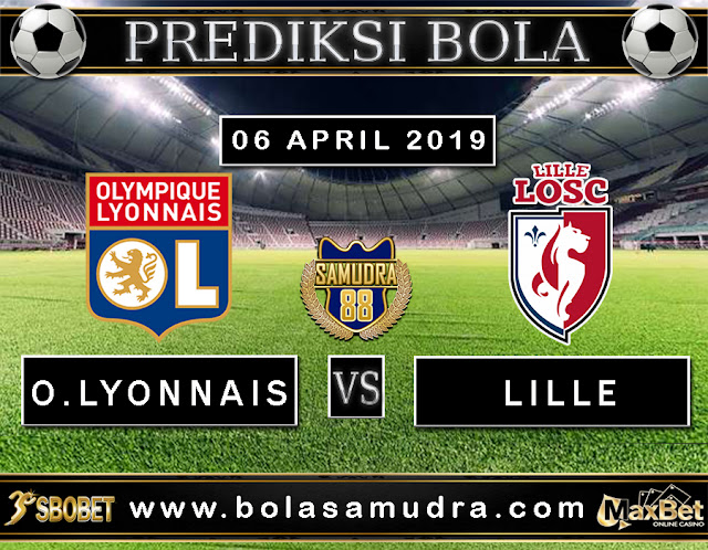 PREDIKSI SEPAK BOLA TERPERCAYA OLYMPIQUE LYONNAIS VS LILLE 06 MEI 2019