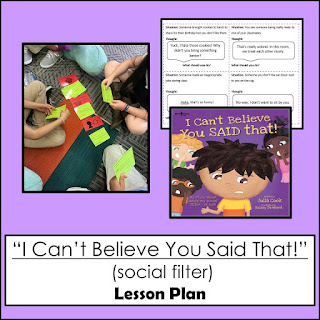 """Social Filter lesson plan using """"I can't believe you said that!"""" by Julia Cook"""