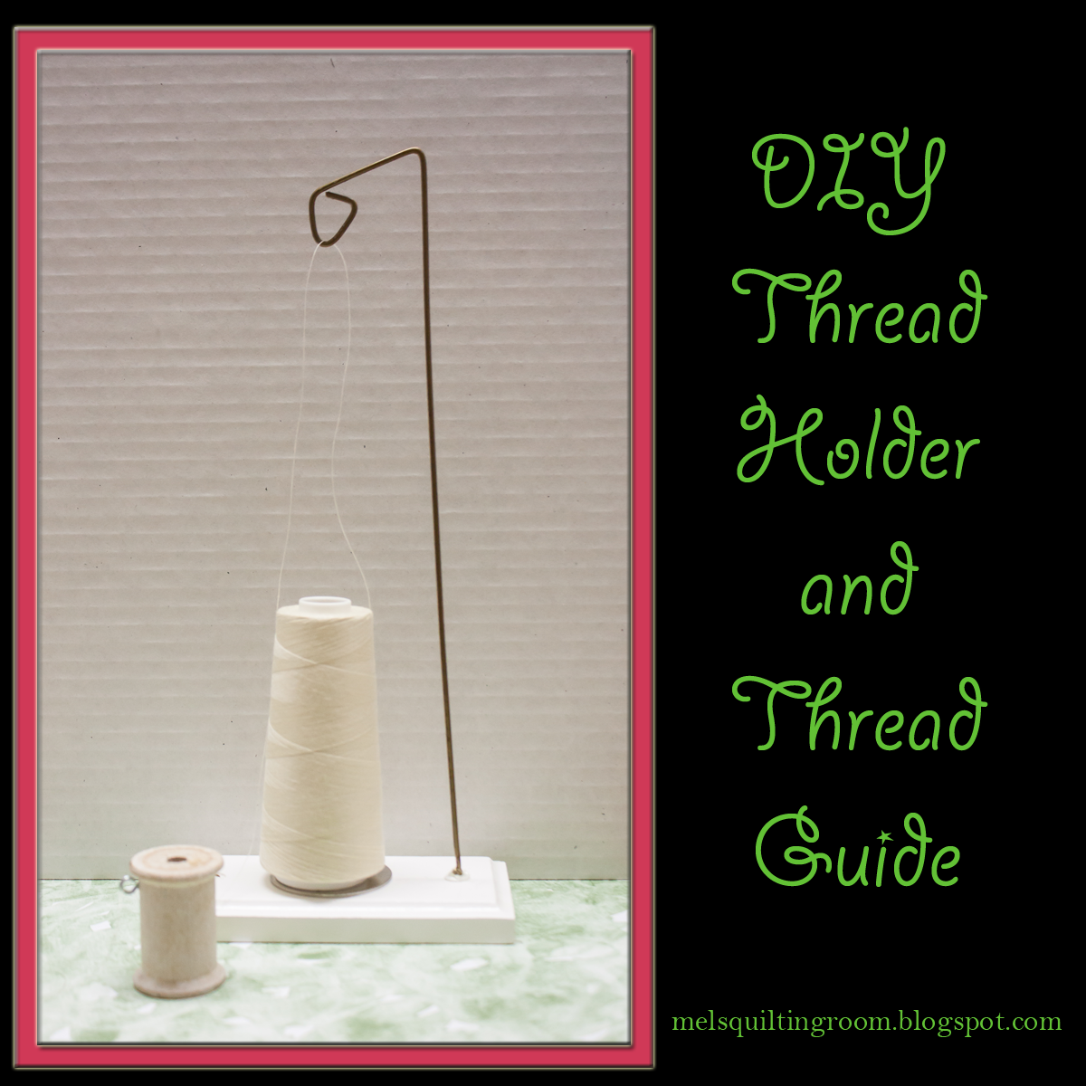 DIY Cone Thread Holder and Thread Guide