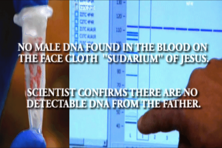 NO MALE DNA FOUND IN THE BLOOD ON THE FACE CLOTH ''SUDARIUM'' OF JESUS.
