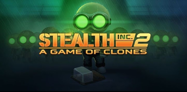 Download Gratis Game Terbaru : Stealth Inc 2 Game of Clones v1.8  2016