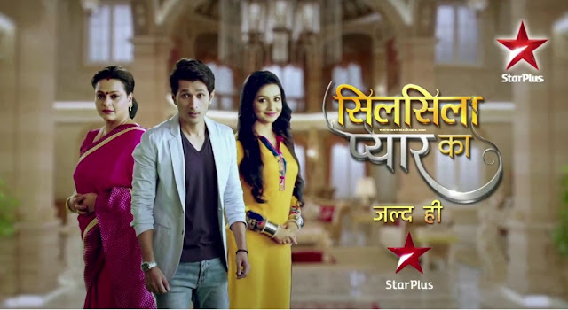 'Silsila Pyaar Ka' StarPlus Upcoming Tv Show Wiki Story |StarCast |Promo |Title Song |Timing