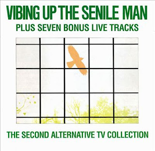 Alternative TV, Vibing Up the Senile Man