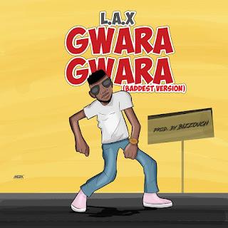 L.A.X - Gwara Gwara