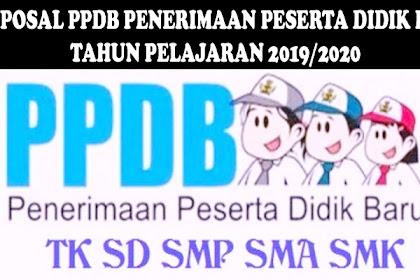 PROPOSAL PENERIMAAN PESERTA DIDIK BARU (PPDB) TAHUN PELAJARAN 2019/2020