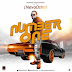 MUSIC: NeyoOsha  – Number One || @NeyoOsha247