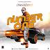 MUSIC: NeyoOsha  – Number One || @NeyoOsha247