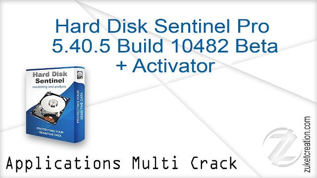 Hard Disk Sentinel Pro 5.40.5 Build 10482 Beta + Activator  |  26.7 MB