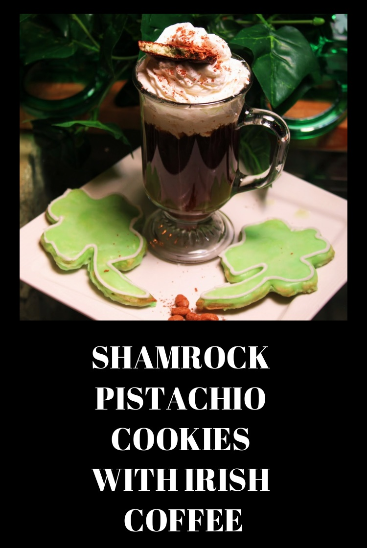 Irish Coffee and Shamrock Pistachio Cookies recipe and how to make coffee with Irish cream and pistachio cookies