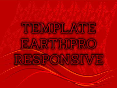 Template Terbaru 2017 Earth Pro Template Blog Download Gratis