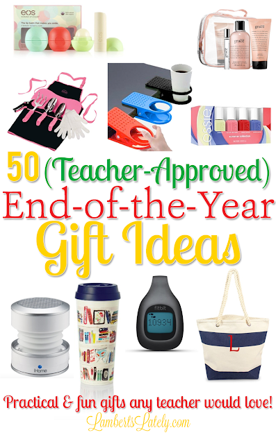 50 Teacher Approved End Of The Year Gift Ideas Lambertslately Com