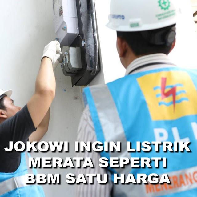 Jokowi Ingin Listrik Merata Seperti BBM Satu Harga