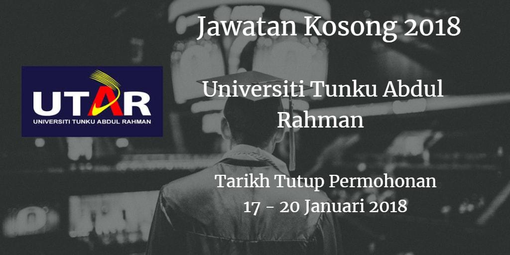 Jawatan Kosong UTAR 17 --20 Januari 2018
