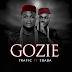 Music: Trafic Ft. 2Baba – Gozie