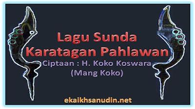 Lagu Sunda Karatagan Pahlawan-Mang Koko
