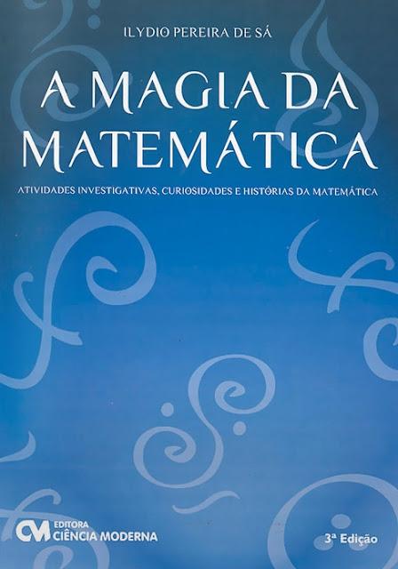 A Magia da Matemática
