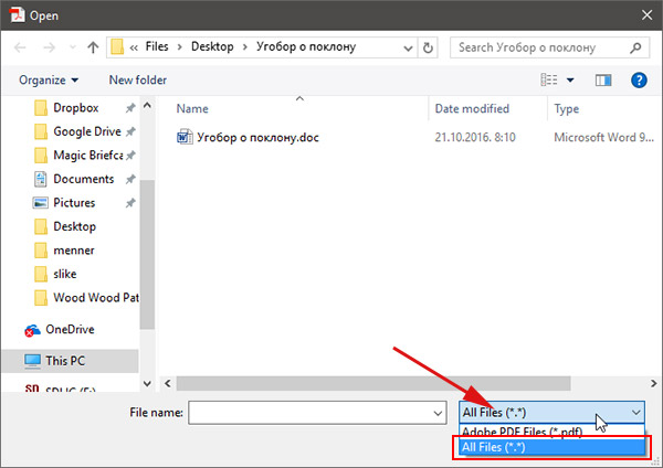 Choose All Files from File type drop down list