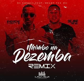 KMeRcY Feat. Beant The MC - Nhimbo Na Dezemba (Remix)