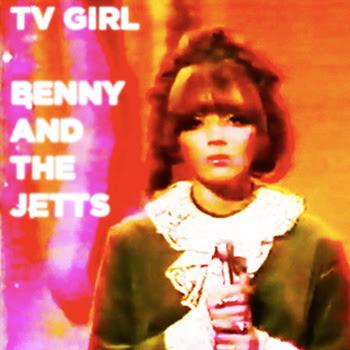 TV%2BGirl TV Girl - Benny and the Jetts [7.8]