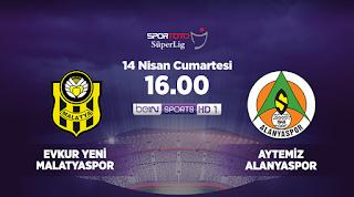 Yeni Malatyaspor - Aytemiz AlanyasporCanli Maç İzle 14 Nisan 2018