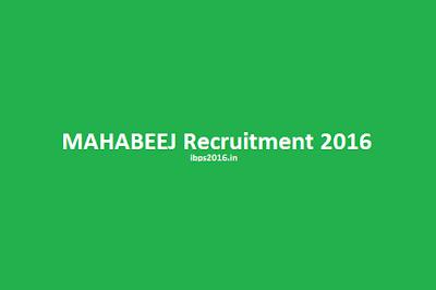 MAHABEEJ Recruitment 2016