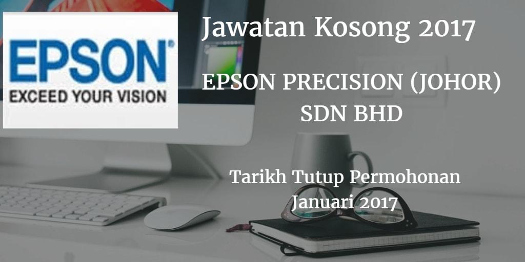 Jawatan Kosong EPSON PRECISION (JOHOR)SDN BHD Januari 2017