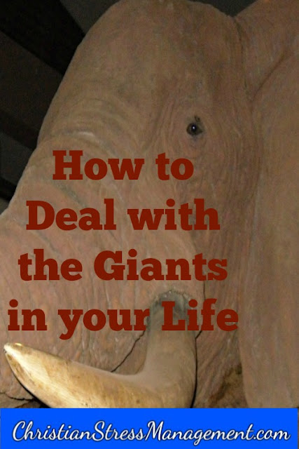 How to deal with the giants in your life