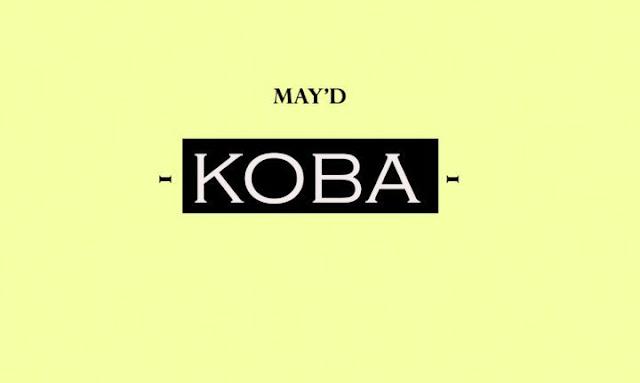 Video: May D – Koba