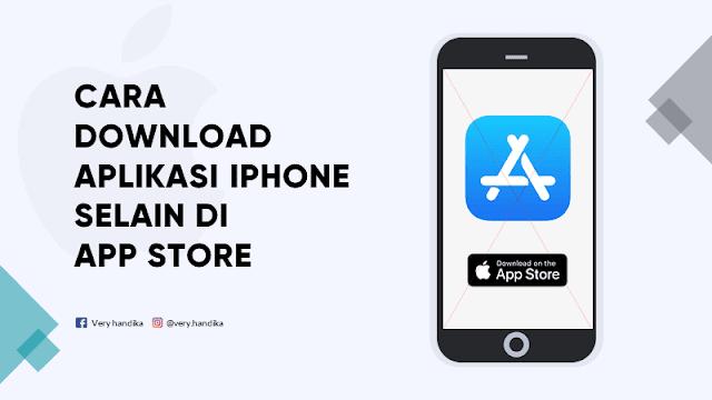 cara download aplikasi iphone tanpa app store