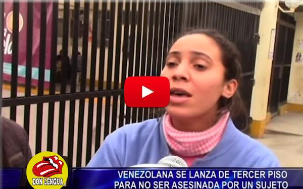 Venezolana en Perú se lanzó de un tercer piso tras ser agredida