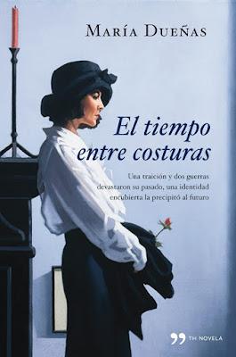 El tiempo entre costuras - María Dueñas (2009)