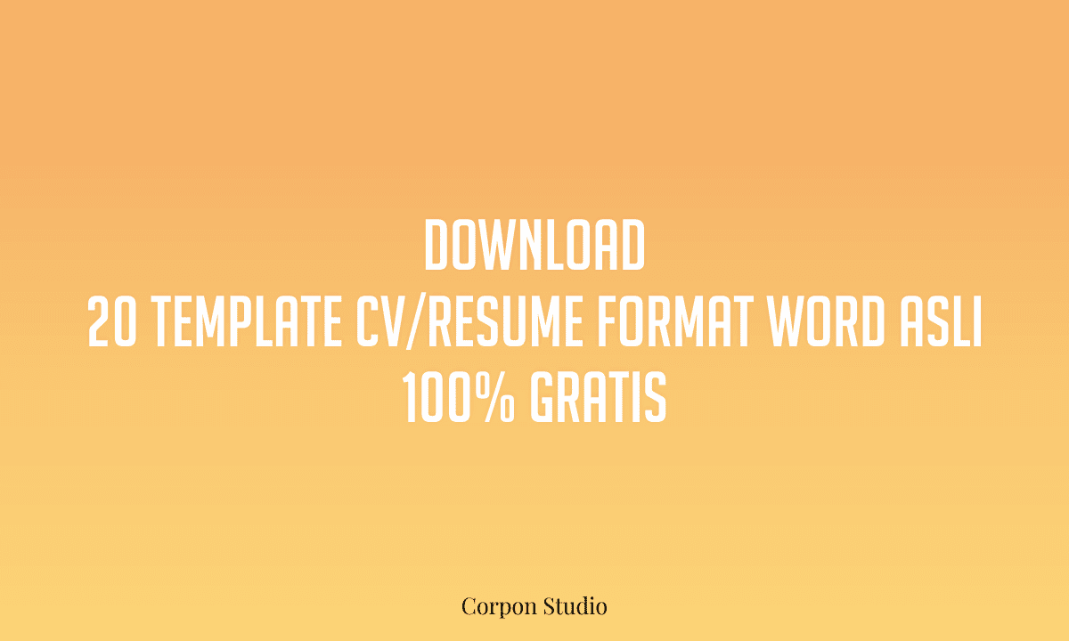 Download Template CV Word 100% Gratis