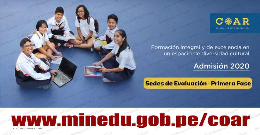 COAR MINEDU: Sedes de Evaluación ‐ Primera Fase (Examen 15 Febrero 2020) www.minedu.gob.pe