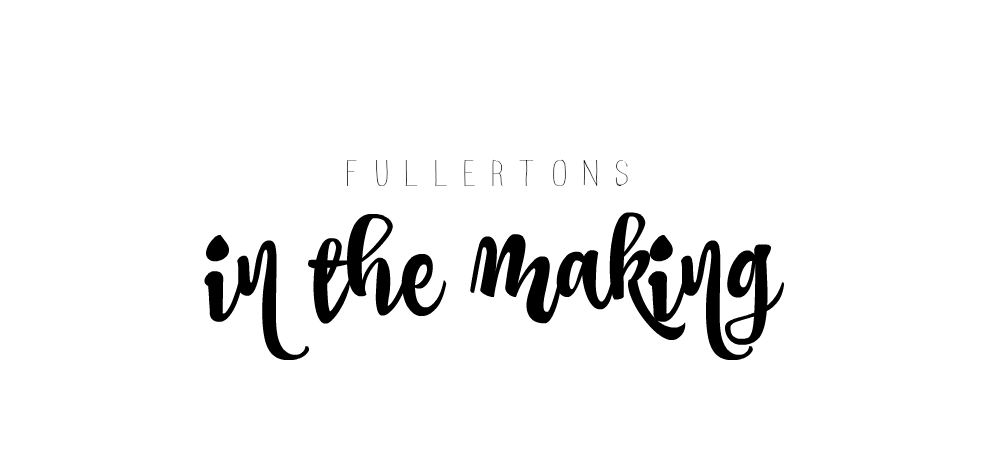 Fullertons In The Making