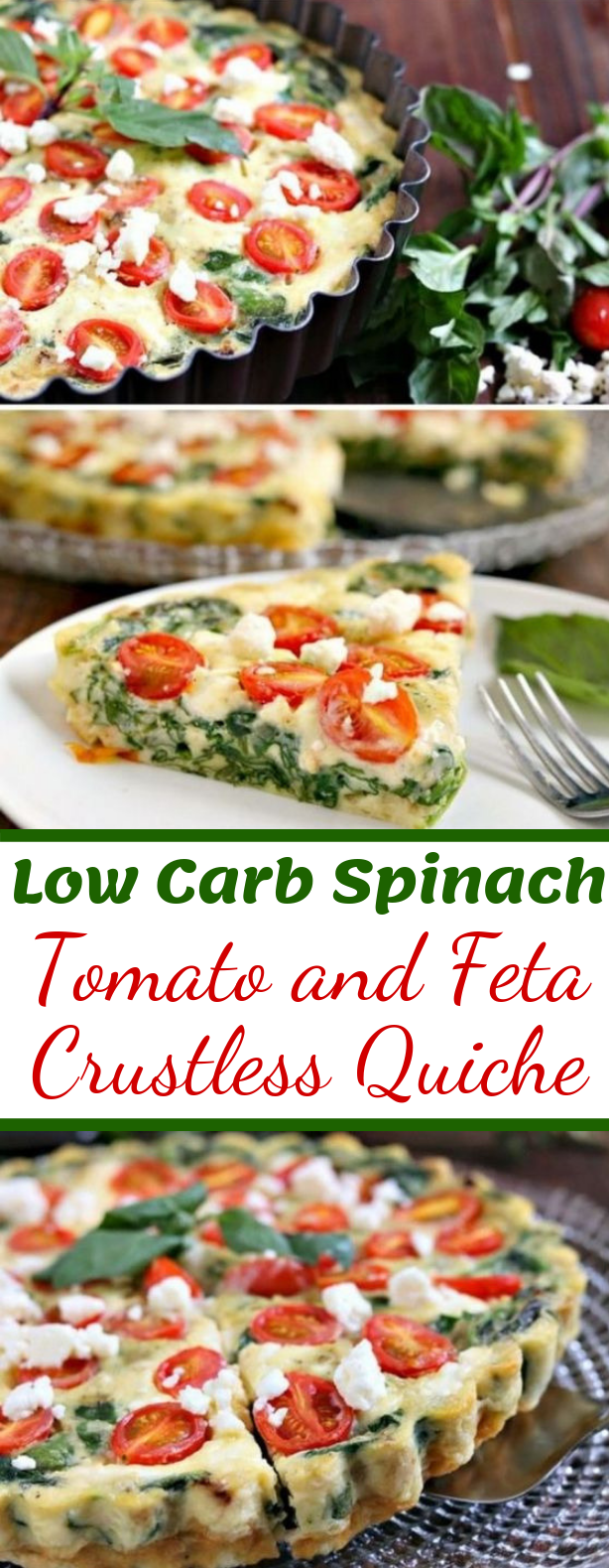 LOW CARB SPINACH, TOMATO AND FETA CRUSTLESS QUICHE