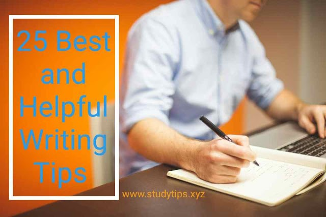 25 Best and Helpful Writing Tips | Writing Tips