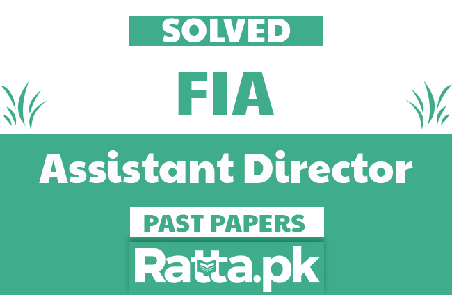 FPSC FIA Assistant Director Solved Past Papers pdf