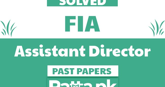 FPSC FIA Assistant Director Solved Past Papers pdf - Ratta pk