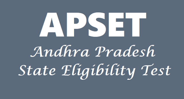 APSET,AP State Eligibility Test,Hall tickets, Results,Answer key