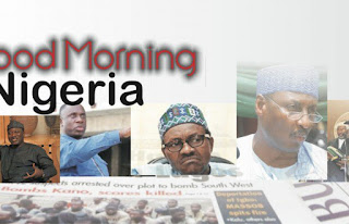 Nigerian newspapers: 10 things you need to know this Thursday morning